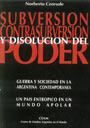 Norberto Ceresole - Subversión, Contrasubversión y Disolución del Poder