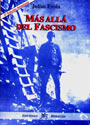 Más Allá del Fascismo - Julius Evola