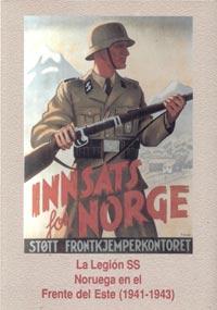 DE LOS FIORDOS A LAS ESTEPAS – La Legión SS Noruega en el Frente del Este (1941-1943) – Eric Norling